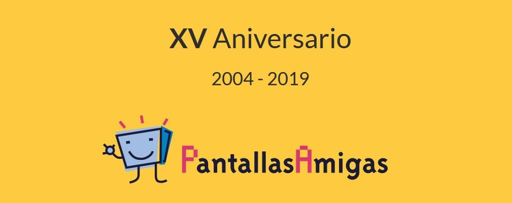 XV aniversario PantallasAmigas